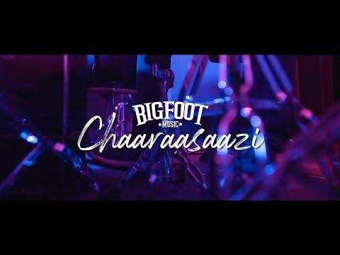 Ali Hassan | Chaaraasaazi | Bigfoot Music