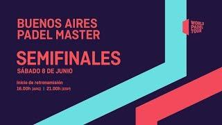 Semifinales -  Buenos Aires Padel Master 2019 - World Padel Tour