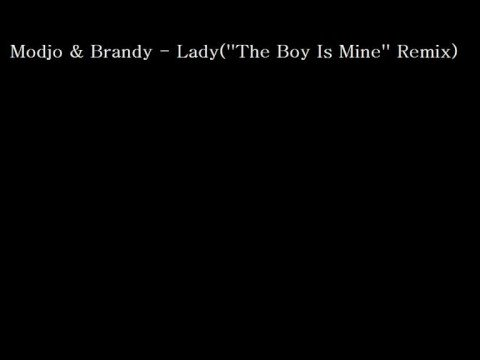 Modjo & Brandy  LadyThe Boy Is MineRemix