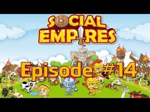 Social Empires - Episode #14