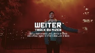 MiZeb - WEITER (Official Video)