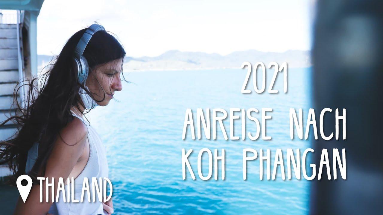 Koh Phangan Anreise 2021 - Es geht zurück • #Thailand • Vlog 199
