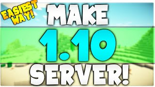 How to make a 1.10 Minecraft server! | EASY (No Hamachi; Portforwarding)