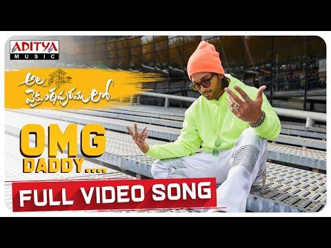 #AlaVaikunthapurramuloo - OMG Daddy Full Video Song (4K) | Allu Arjun | Trivikram | Thaman S |#AA19