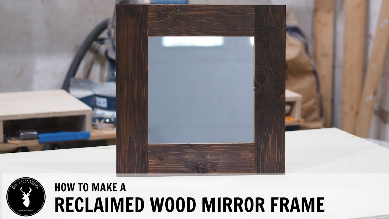 How to make a reclaimed wood mirror frame - YouTube