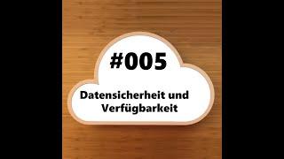 #005 – Datensicherheit und Verfügbarkeit