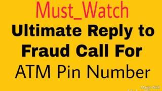 ATM पिन के लिए फ्रॉड कॉल वालों से कैसे बात करें || How to Talk to Fraud Calls of ATM Pin Mafia