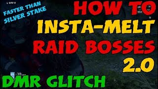 HOW TO INSTA-MELT RAID BOSSES 2.0   DMR Glitch   FASTER THAN THE SILVER STAKE! #Breakpoint #Raid