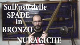 Sull'uso delle spade in bronzo Nuragiche