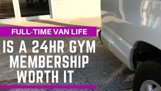 Is Getting A 24hr Gym Membership Worth It For Van Life