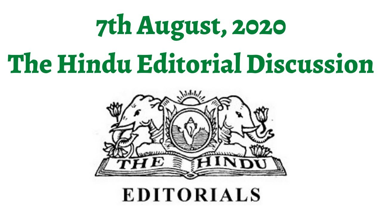 Download 7th August 2020- The Hindu Editorial Discussion (Post Academic Research, Human Crises)IAS/PCS Exam