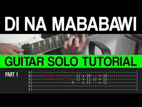 Di Na Mababawi - Sponge Cola Guitar Solo Tutorial (WITH TAB)