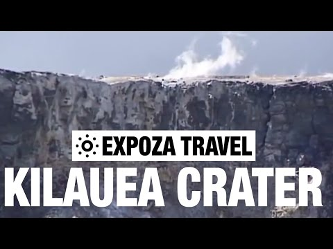 Kilauea Crater (Hawaii) Vacation Travel Video Guide