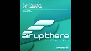 Fast Distance - Ys (Original Mix)