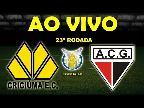 Criciúma x Atlético-GO Ao Vivo HD | Brasileirão Série B | 23ª Rodada | 20/09/19