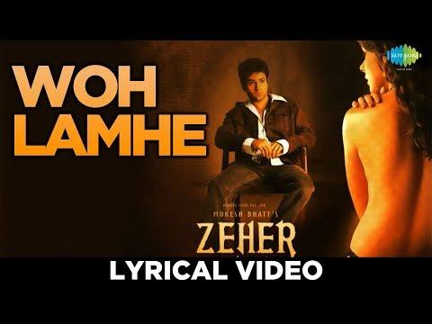 Woh Lamhe | Lyrical | Zeher |Emraan Hashmi | Udita Goswami | Shamita Shetty