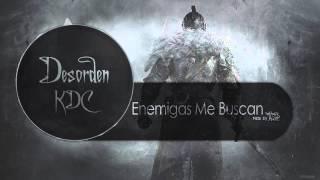 Download Mp3 Desorden Kdc - Enemigas Me Buscan Ft Suicyda  Prod. By Robiel Music