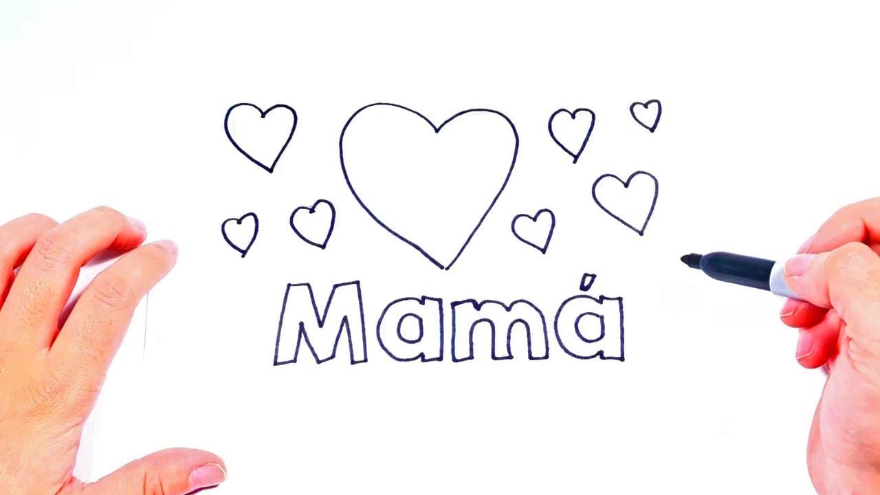 Como Dibujar Te Quiero Mama Dibujar Te Quiero Para Mamá Youtube
