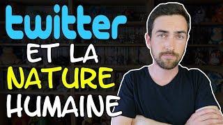 Twitter et la nature humaine