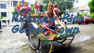 Fun Rickshaw Ride city tour around George Town Penang, Malaysia Travel Video