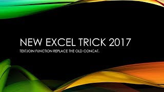 NEW EXCEL TRICK 2017