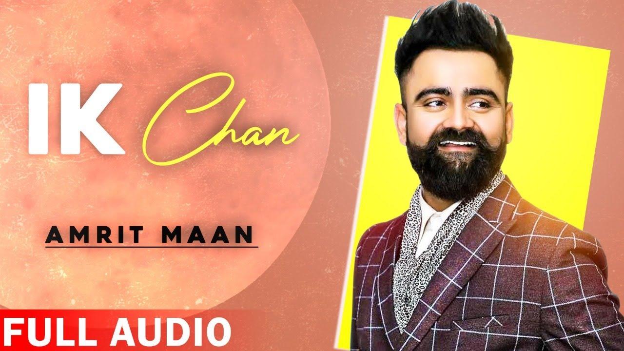 Ik Chan (Full Audio) | Amrit Maan | Latest Punjabi Songs 2020 | Planet Recordz