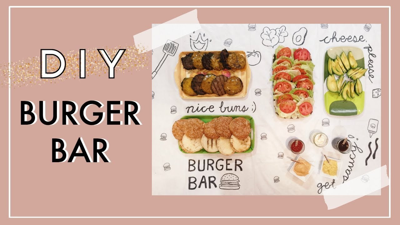 diy burger bar summer bbq party ideas youtube