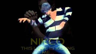 Nicko-Nikos Ganos - This Love Is Killing Me(Dj Koukou Love Remix)