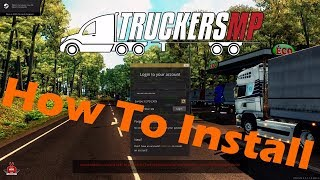 How to Install TruckersMP for ETS2 and ATS 2018 Tutorial