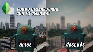 TUTORIAL SNAPSEED   DESENFOCAR EL FONDO DE TUS FOTOS