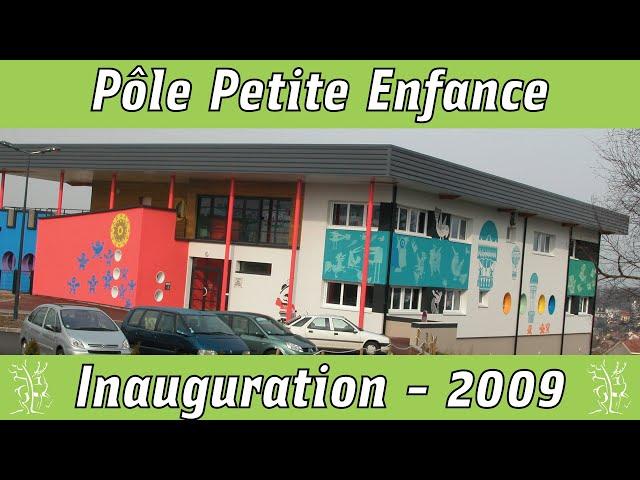 Inauguration du Pôle Petite Enfance 2009 diaporama