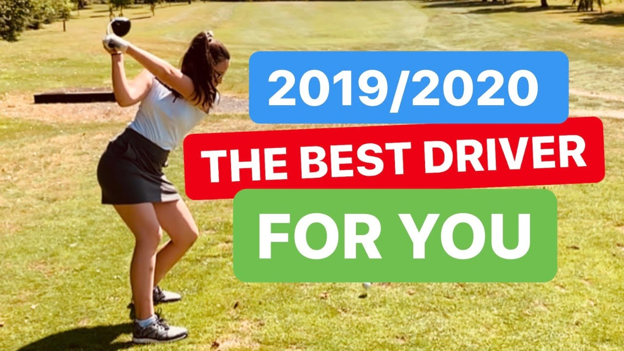Best Driver 2020.How To Pick The Best Driver 2019 Or 2020