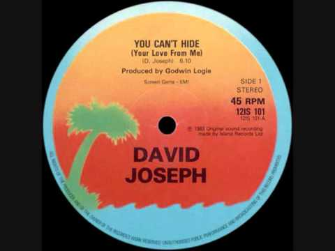 David Joseph - You Cant Hide (Your Love From Me)
