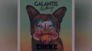 Galantis - No Money ( ZHEKE Remix )
