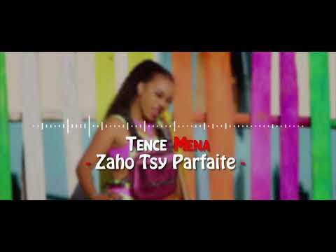 Tence Mena - Zaho Tsy Parfaite Clip Lyrics 2K20
