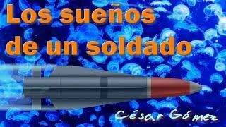 Baixar Poema infantil LOS SUEÑOS DE UN SOLDADO -  Poesía de paz para niños de CESAR GOMEZ