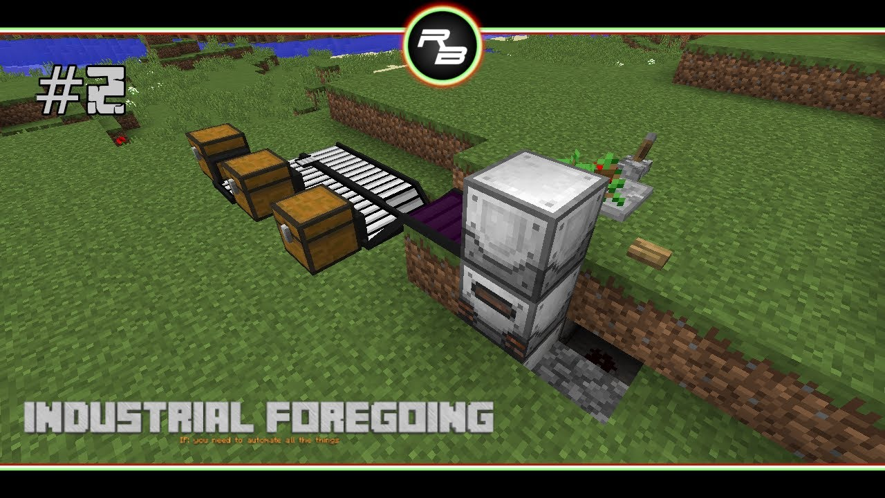 Rbplays Indusrial Foregoing 2 Starter Tree Farm Modded Minecraft 1 12 2 Youtube