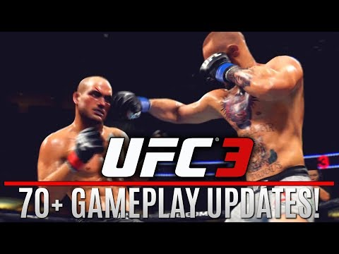 EA Sports UFC 3 NEW Gameplay Changes: 70+ Tweaks and Improvements!