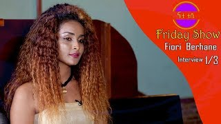 Nati TV - Nati Friday Show With Artist Fiori Berhane Part 1/3