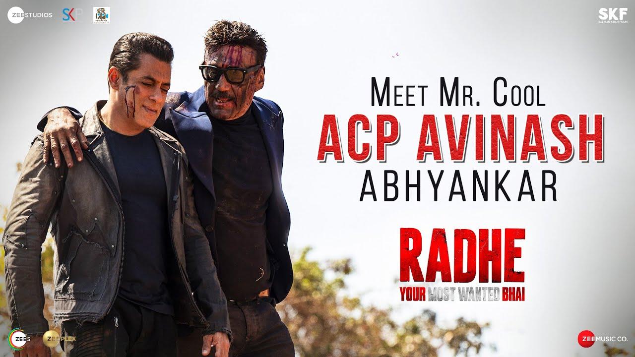 Radhe: Meet Mr. Cool ACP Avinash Abhyankar | Jackie Shroff | Salman Khan | Prabhu Deva | Watch Now