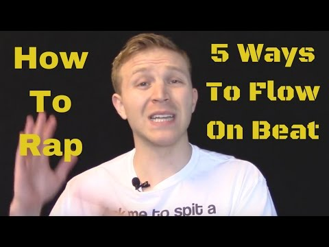 How to Rap: 5 Ways To Flow On Beat Better