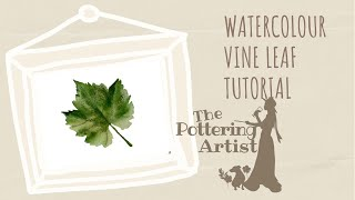 Painting Leaves in Watercolor - Vine Leaf - REALTIME tutorial