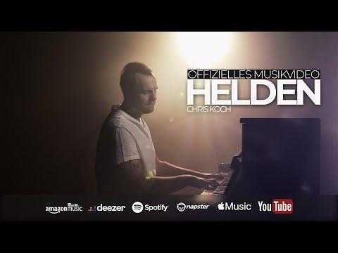 """CHRIS KOCH - """"HELDEN"""" (DAS OFFIZIELLE VIDEO)"""