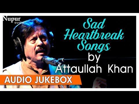 Attaullah Khan | Pakistani Sad Romantic Songs | Best Collection Of Sad Songs | Nupur Audio