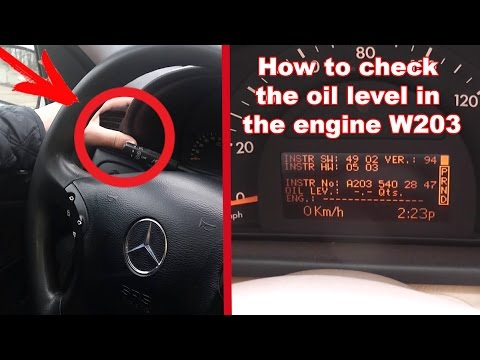 Hidden Function W203 How To Check The Oil Level In The Engine W203 Oil Level In The Display