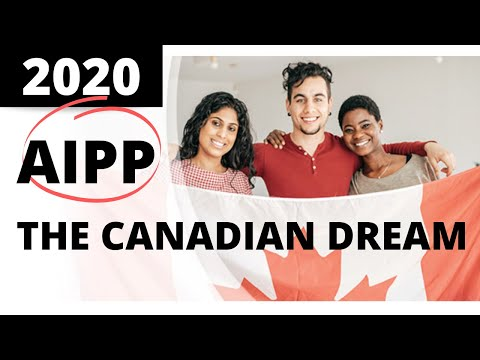 AIPP - Fastest Way To IMMIGRATE To CANADA 2020