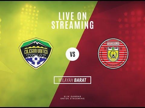 Live Streaming Liga 2 Cilegon United Vs Persiraja Banda Aceh Youtube