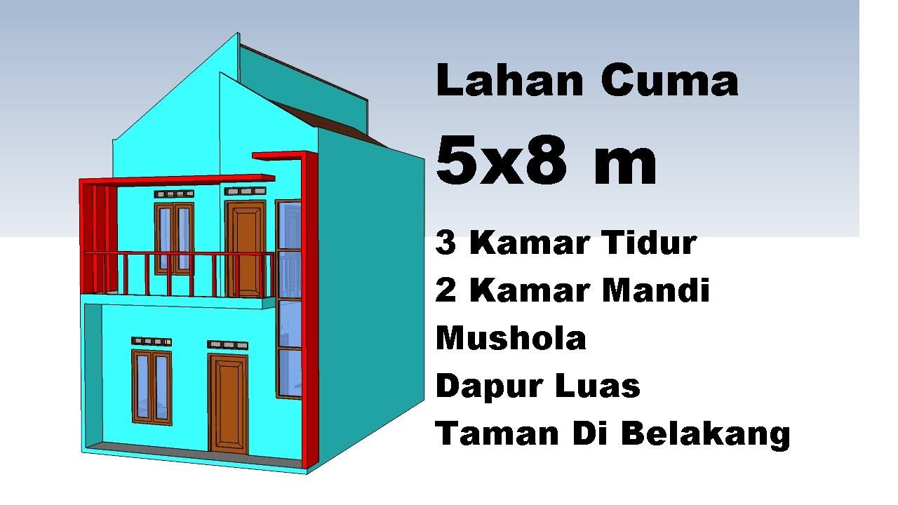 Desain Rumah Minimalis 5x8 3 Kamar Tidur Youtube