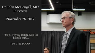An Interview with Dr. John McDougall, MD