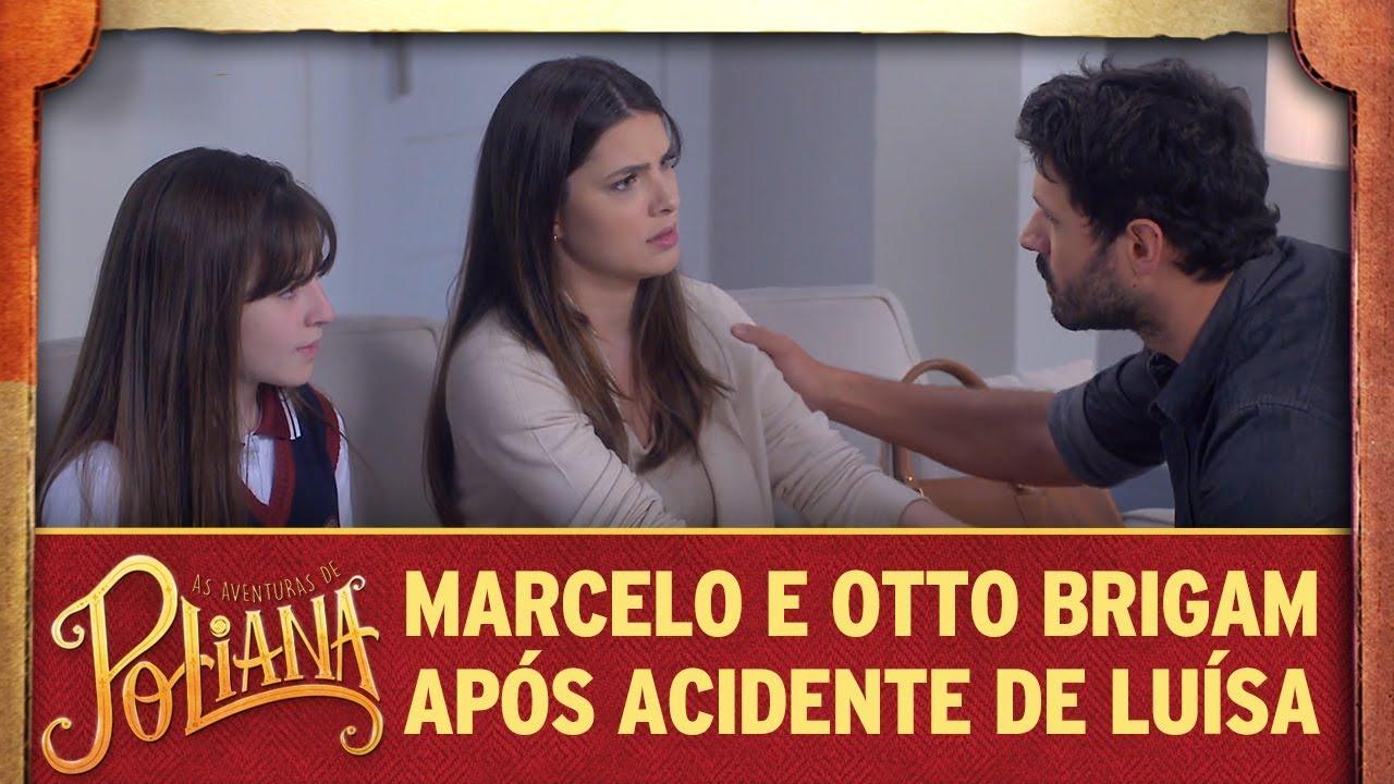 Marcelo e Otto brigam após acidente de Luísa | As Aventuras de Poliana